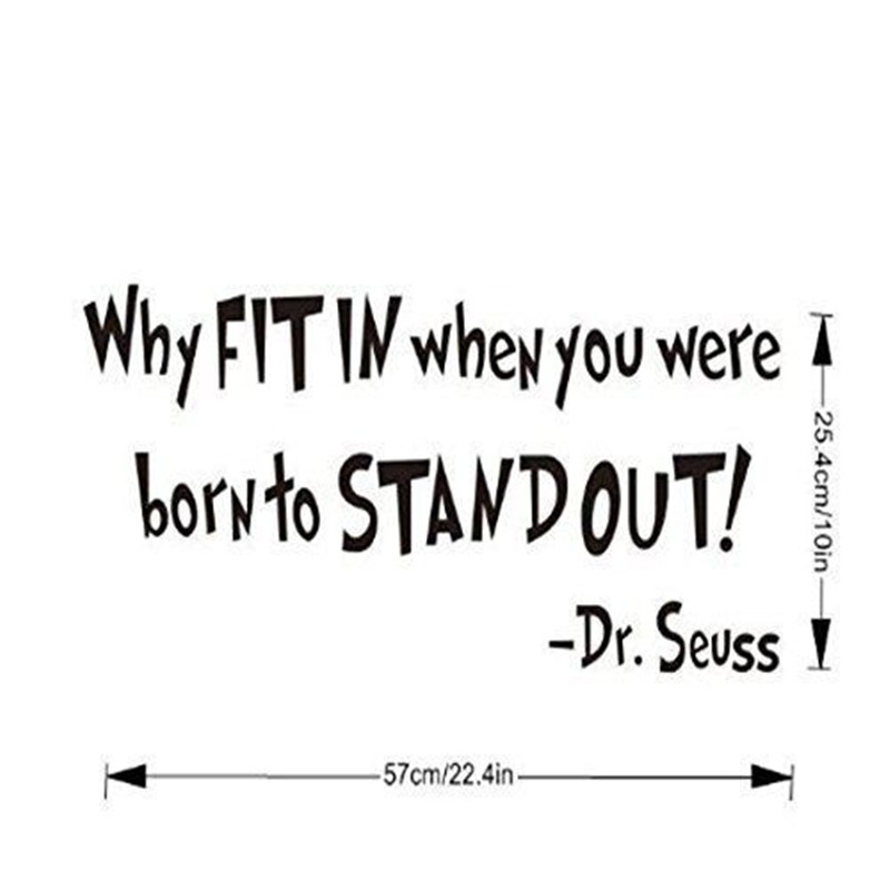 Stand Out Quotes: WHY FIT IN WHEN YOU WERE BORN TO STAND OUT Wall Decal